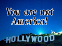 Hollywood-you-are-not-America-3.png